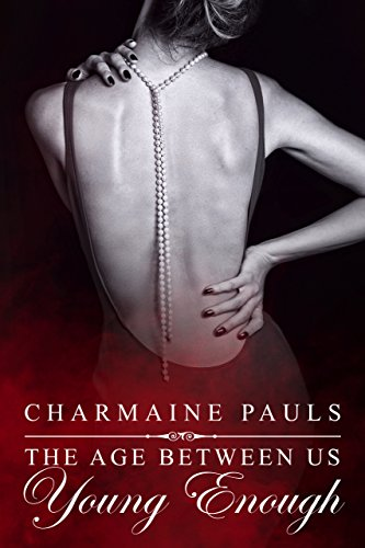 Young Enough by Charmaine Pauls