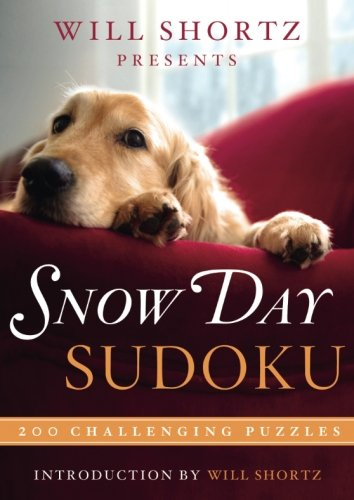 Will Shortz Presents Snow Day Sudoku: 200 Challenging Puzzles ()