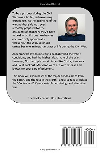 Civil War Prison Camps: Robert C  Jones: 9781532913327