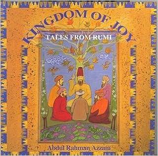 Kingdom of Joy: Tales of Rumi