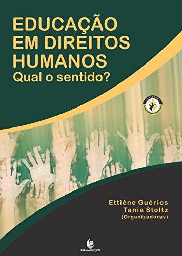 Educação em Direitos Humanos: Qual o Sentido?