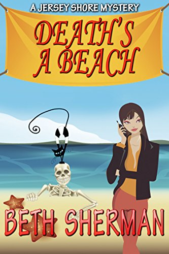 Death's a Beach (The Jersey Shore Mysteries Book 3)