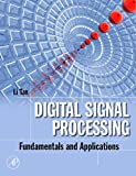 img - for Digital Signal Processing: Fundamentals and Applications (Digital Signal Processing SET) book / textbook / text book