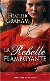 La Rebelle flamboyante