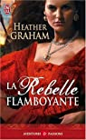 La Rebelle flamboyante par Graham