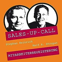 Mitarbeiterbegeisterung (Sales-up-Call)