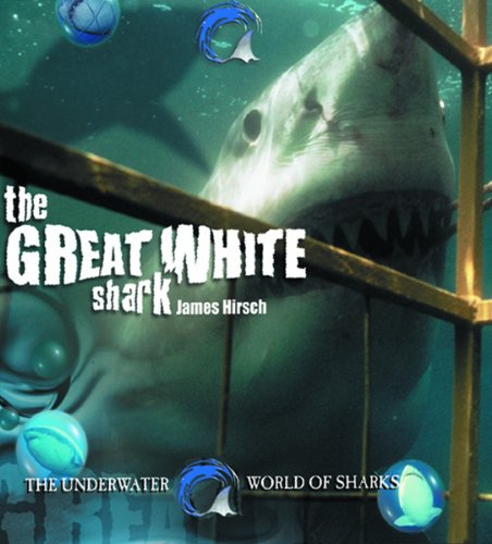 Download The Great White Shark (Underwater World of Sharks) PDF