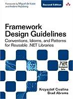 Framework Design Guidelines, 2nd Edition Front Cover