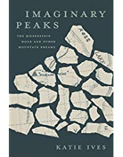 Imaginary Peaks: The Riesenstein Hoax and Other Mountain Dreams