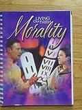 Morality, Harcourt Religion Publishers, 0159005485
