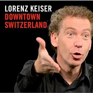 Downtown Switzerland Hörspiel