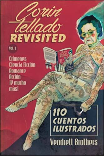 Corin Tellado Revisited: Volumen I (Volume 1) (Spanish Edition): Jordi Vendrell, Albert Vendrell: 9781530521388: Amazon.com: Books