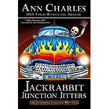 Jackrabbit Junction Jitters (Jackrabbit Junction Humorous Mystery Book 2)