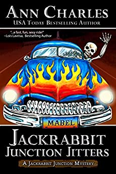 Jackrabbit Junction Jitters (Jackrabbit Junction Humorous Mystery Book 2) by [Charles, Ann]