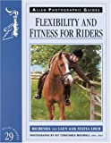 Flexibility and Fitness for Riders, Richenda Van Laun, 0851317634