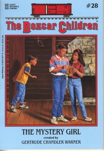 The Mystery Girl - Book #28 of the Boxcar Children