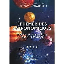 Ephémérides astronomiques 2018 (REFERENCES ASTR) (French Edition)