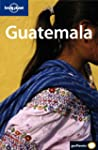Lonely Planet Guatemala: 3rd edition