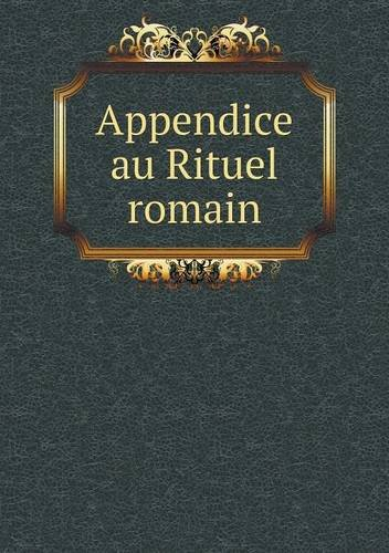 Appendice au Rituel romain (French Edition) ebook