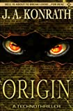 Front cover for the book Origin by J. A. Konrath