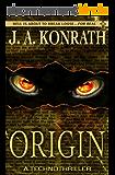 Origin (The Konrath/Kilborn Collective) (English Edition)
