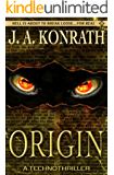 Origin (The Konrath Horror Collective)