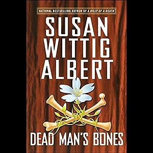 Dead Man's Bones (China Bayles #13) Audiobook