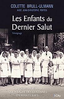 Les enfants du dernier salut, Brull-Ulmann, Colette