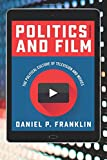 Politics and Film: The Political Culture of Television and Movies