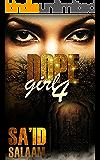 Dope Girl 4: R. I. P.