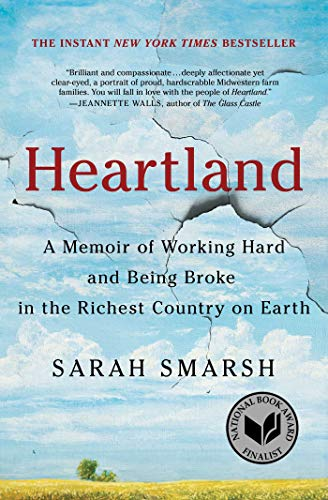 Heartland: A Memoir of Working Hard and Being Broke in the Richest Country on Earth (Best Pilgrimages In The World)