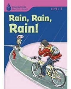 Rain! Rain! Rain!: Foundations Reading Library 1