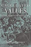 #5: Calculated Values: Finance, Politics, and the Quantitative Age