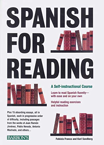 Spanish for Reading: A Self-Instructional Course (Barron's Foreign Language Guides)
