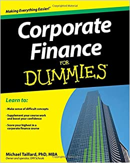 Corporate finance for dummies michael taillard 9781118412794 corporate finance for dummies michael taillard 9781118412794 amazon books fandeluxe Image collections