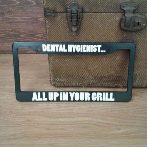 Amazon Com Dental Hygienist License Plate Holder Handmade
