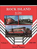 img - for Rock Island In Color, Vol. 1: 1948-1964 book / textbook / text book