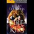 Fire In His Kiss: A Post-Apocalyptic Dragon Romance (Fireblood Dragon Book 2)