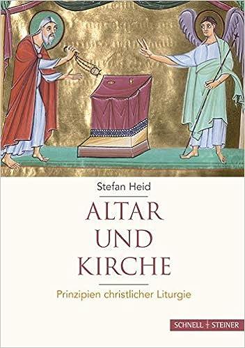 Altar und Kirche: Prinzipien