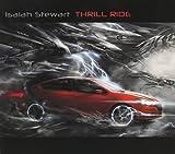 Thrill Ride by Isaiah Stewart (2015-05-04)
