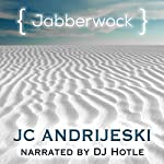 Jabberwock | JC Andrijeski