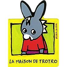 MAISON DE TROTRO (LA)