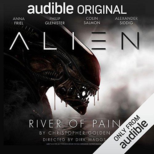 Alien: River of Pain: An Audible Original Drama