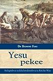 Yesu Pekee, Desmond Ford, 1495925889