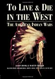 To Live and Die in the West, Jason Hook and Martin Pegler, 1579583709