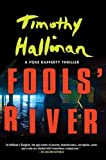 img - for Fools' River (A Poke Rafferty Novel) book / textbook / text book