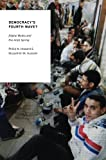 Democracy's Fourth Wave? : Digital Media and the Arab Spring, Howard, Philip N. and Hussain, Muzammil M., 0199936978