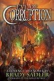 Eve of Corruption, Brady Sadler, 0985367903