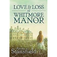 Love and Loss at Whitmore Manor