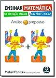 img - for Ensinar Matem tica na Educa  o Infantil e nas S ries Iniciais. An lise e Propostas (Em Portuguese do Brasil) book / textbook / text book